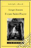 Il caso Saint-Fiacre. E-book. Formato EPUB ebook