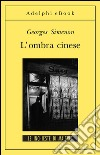 L' ombra cinese. E-book. Formato EPUB ebook