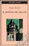 Il destino dei Malou. E-book. Formato EPUB ebook