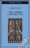 Tre camere a Manhattan. E-book. Formato EPUB ebook