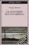 Le signorine di Concarneau. E-book. Formato EPUB ebook