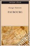 Faubourg. E-book. Formato EPUB ebook