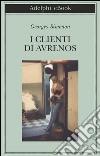 I clienti di Avrenos. E-book. Formato EPUB ebook