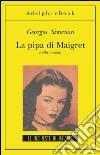 La pipa di Maigret e altri racconti. E-book. Formato EPUB ebook