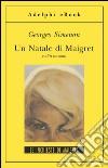 Un Natale di Maigret e altri racconti. E-book. Formato EPUB ebook
