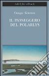 Il passeggero del Polarlys. E-book. Formato EPUB ebook