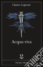 Acqua viva. E-book. Formato EPUB ebook
