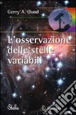 L' osservazione delle stelle variabili. E-book. Formato PDF ebook di Gerry A. Good