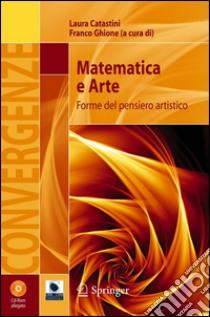 Matematica e arte. Forme del pensiero artistico. E-book. Formato PDF ebook