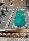 Pomezia, uno sguardo odierno. E-book. Formato PDF