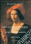Angelo Caroselli 1585-1652. Un pittore irriverente. E-book. Formato PDF