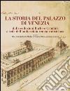 La storia del Palazzo di Venezia dalle collezioni Barbo e Grimani a sede dell'ambasciata veneta e austriaca. E-book. Formato PDF
