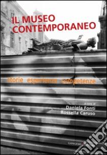 Il museo contemporaneo. E-book. Formato PDF ebook di Daniela Fonti