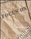 Focus on Michael Ryan. E-book. Formato PDF ebook