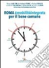 Roma mobilità integrata per il bene comune. E-book. Formato PDF ebook