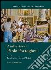 A colloquio con Paolo Portoghesi. E-book. Formato EPUB ebook
