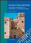 Messico Italia restauro. Le Università di Città del Messico (UNAM) e Chieti-Pescara (Ud'A) in venti anni di collaborazione. E-book. Formato EPUB ebook