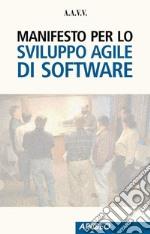Manifesto per lo sviluppo Agile di software. E-book. Formato EPUB ebook