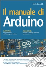 Il manuale di Arduino. E-book. Formato EPUB ebook