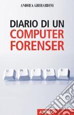 Diario di un computer forense. E-book. Formato EPUB ebook