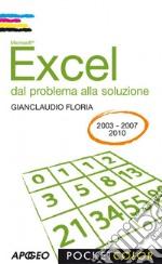 Excel. Dal problema alla soluzione. E-book. Formato PDF ebook