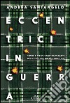 Eccentrici in guerra. E-book. Formato EPUB ebook