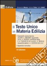 Il nuovo testo unico in materia edilizia. E-book. Formato PDF