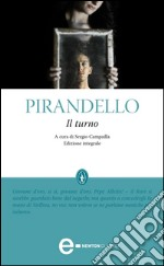 Il turno. Ediz. integrale. E-book. Formato Mobipocket ebook di Luigi Pirandello