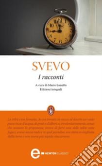 I racconti. E-book. Formato Mobipocket ebook di Italo Svevo