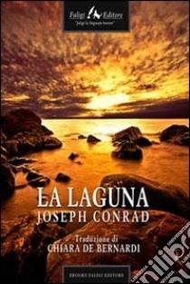 La laguna. E-book. Formato EPUB ebook di Joseph Conrad