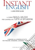 Instant English. E-book. Formato PDF ebook di John Peter Sloan