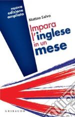 Impara l'inglese in un mese. E-book. Formato PDF ebook