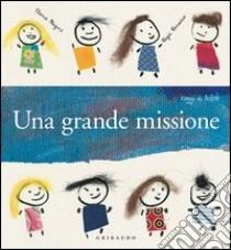 Una grande missione. E-book. Formato PDF ebook di Elena Magni