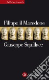 Filippo il Macedone. E-book. Formato EPUB