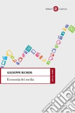 Economia dei media. E-book. Formato PDF ebook di Giuseppe Richeri