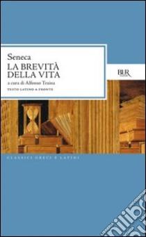 La brevità della vita. E-book. Formato PDF ebook di Lucio Anneo Seneca