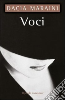 Voci. E-book. Formato EPUB ebook di Dacia Maraini