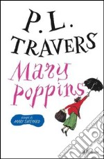 Mary Poppins. Ediz. integrale. E-book. Formato PDF ebook di Pamela Lyndon Travers