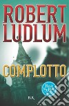 Complotto. E-book. Formato EPUB