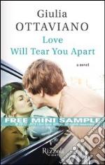 Love will tear you apart. E-book. Formato PDF ebook