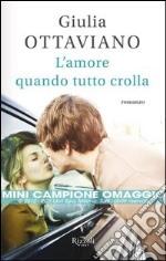 L' amore quando tutto crolla. E-book. Formato PDF ebook