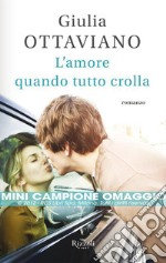 L' amore quando tutto crolla. E-book. Formato EPUB ebook