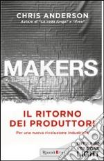 Makers. Il ritorno dei produttori. Per una nuova rivoluzione industriale. Capitolo 1. E-book. Formato PDF ebook