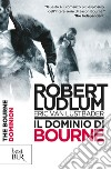 Il dominio di Bourne. E-book. Formato EPUB