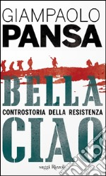 Bella ciao. E-book. Formato EPUB ebook