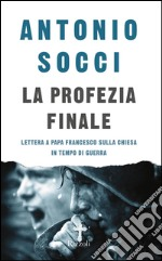 La profezia finale. E-book. Formato EPUB ebook