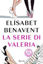 La serie di Valeria. E-book. Formato EPUB ebook