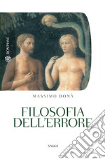 Filosofia dell'errore. Le forme dell'inciampo. E-book. Formato PDF ebook di Massimo Donà
