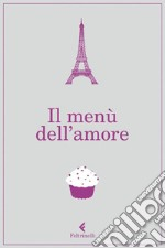 Il menù dell'amore. E-book. Formato EPUB ebook