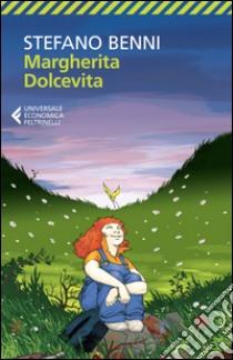 Margherita Dolcevita. E-book. Formato EPUB ebook di Stefano Benni